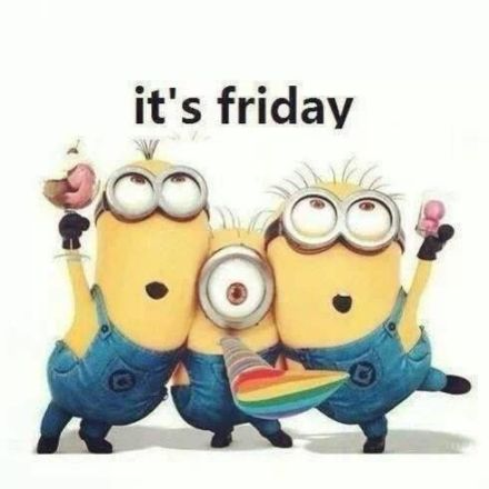 Yeah!! Thank God it's Friday